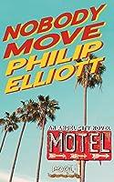 Nobody Move (Angel City #1)