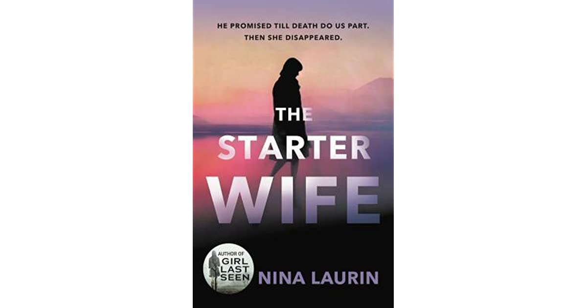 The Starter Wife by Nina Laurin