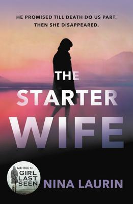The Starter Wife - Nina Laurin