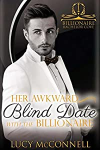 Her Awkward Blind Date with the Billionaire