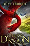 Outlaw Dragon (The Dragons of Esternes Book 2)