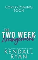 The Two Week Arrangement (Penthouse Affair)