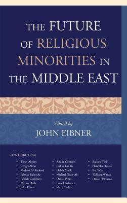 The Future of Religious Minorities in the Middle East