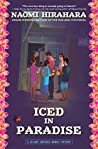 Iced in Paradise (Leilani Santiago Hawai'i Mystery, #1)