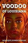 Voodoo of Louisiana (Mojo's African Magic Book 5)