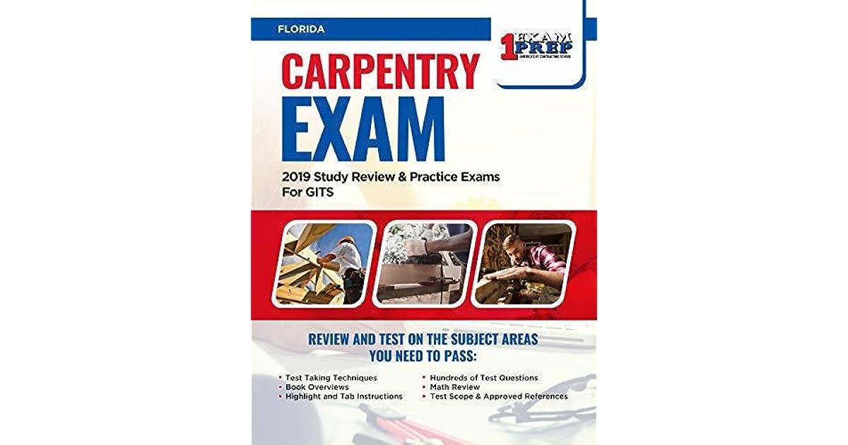 Florida Carpentry Exam 2019 Study Review Practice Exams