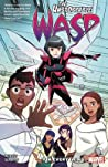 The Unstoppable Wasp: Unlimited, Vol. 1: Fix Everything