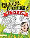 Hidden Pictures at the Zoo: 45 Seek and Find Puzzles to Solve