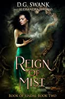 Reign of Mist (Book of Sindal Book Two)