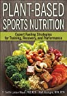 Plant-Based Sports Nutrition: Expert Fueling Strategies for Training, Recovery, and Performance