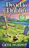 Dead in Dublin (The Dublin Driver Mysteries #1)