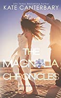 The Magnolia Chronicles: Adventures In Dating