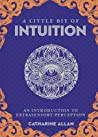 A Little Bit of Intuition by Catharine Allan