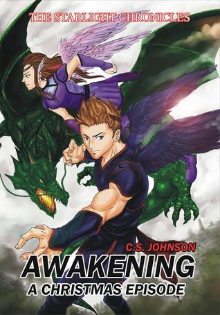 Awakening (The Starlight Chronicles #1.5)