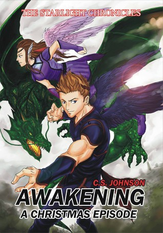 Awakening: A Christmas Episode of the Starlight Chronicles
