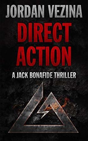 Direct Action: A Delta Force Founding Member Origin Story (Jack Bonafide Book 0)