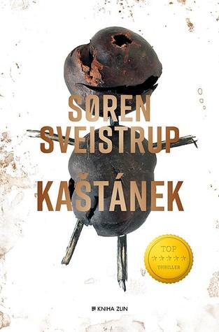 Kaštánek by Søren Sveistrup