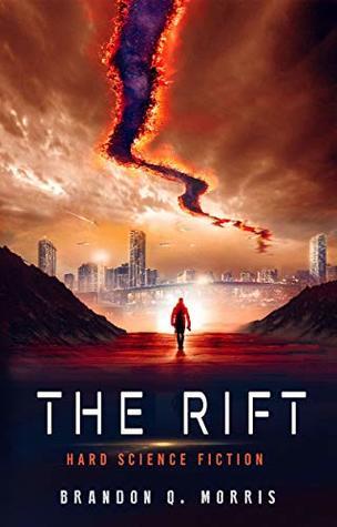 The Rift: Hard Science Fiction