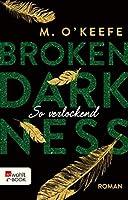 So verlockend (Broken Darkness #4)