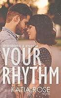 Your Rhythm (Sherbrooke Station)