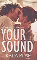 Your Sound (Sherbrooke Station)