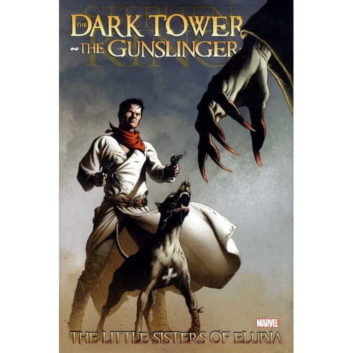 The Dark Tower: The Gunslinger - The Little Sisters of Eluria by
