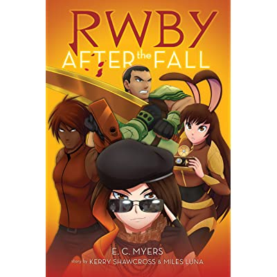 After the Fall (RWBY, #1) by E C  Myers