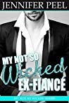 My Not So Wicked Ex-Fiancé (My Not So Wicked #2)