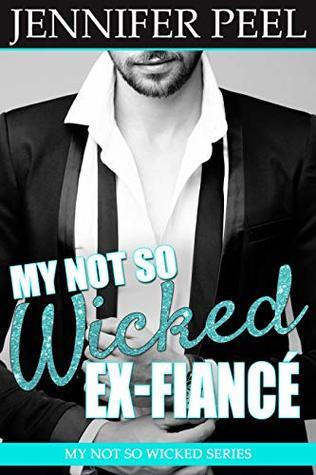 My Not So Wicked Ex-Fiancé