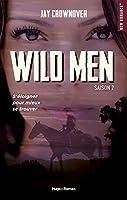 Wild Men, Saison 2