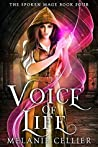 Voice of Life by Melanie Cellier