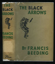 The Black Arrows by Francis Beeding