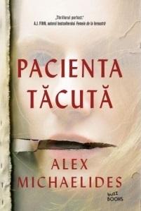 Pacienta tăcută by Alex Michaelides