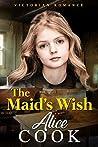The Maid's Wish: Victorian Romance