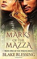 Marks of the Mazza: Reverse Harem (Mazza Series)