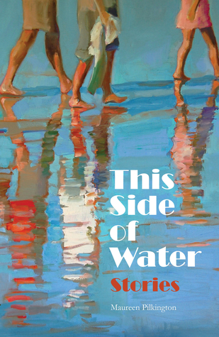 This Side of Water: Stories