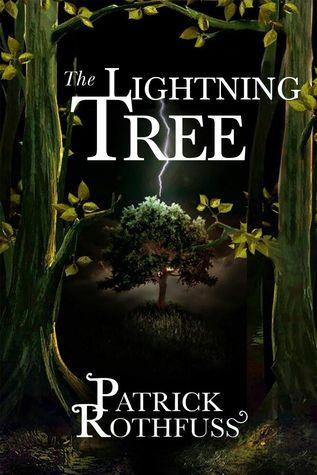 The Lightning Tree by Patrick Rothfuss