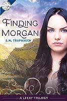 Finding Morgan: A Lefay Trilogy