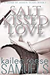 Salt Kissed Love (A Tomb of Ashen Tears, #1)