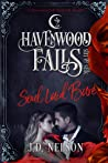 Soul Laid Bare (Havenwood Falls Sin & Silk #8)