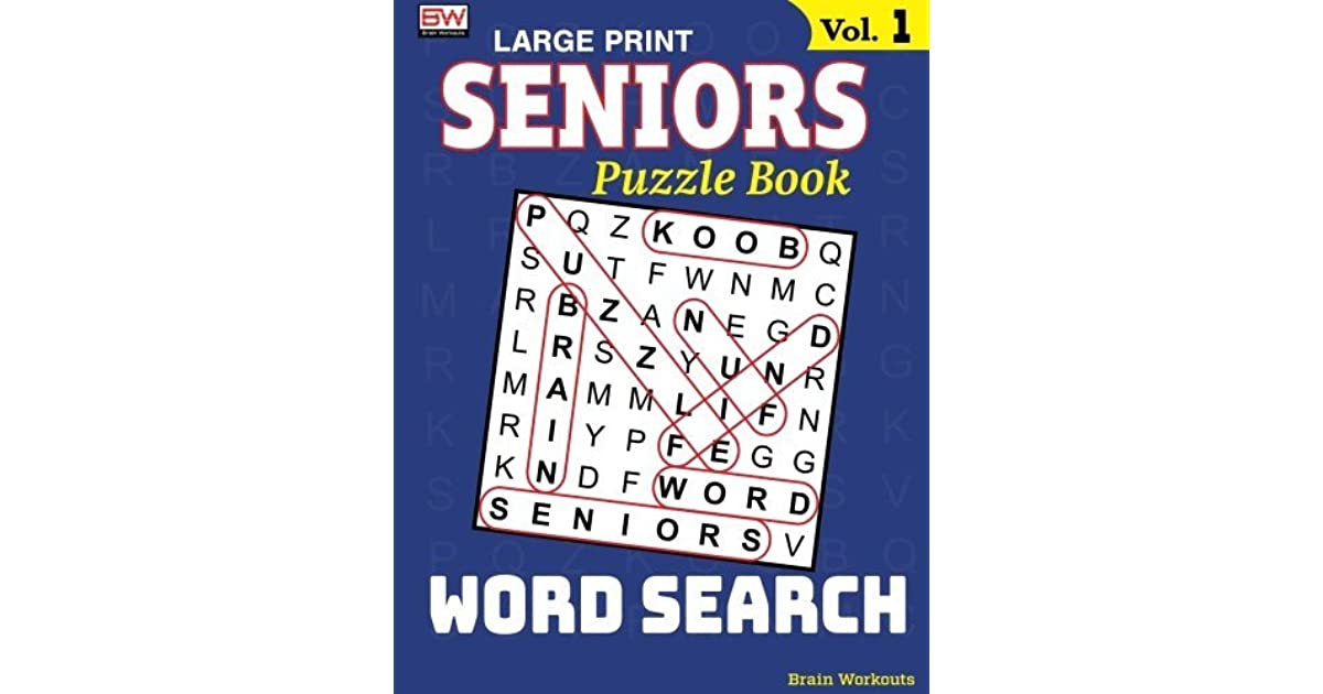 SENIORS Puzzle Book: WORD SEARCH, Specially designed for