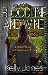 Bloodline and Wine (Dana Pierson Book 2)