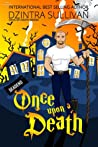 Once Upon A Death (Days Of Death Series  #1)
