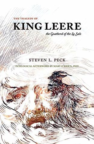 The Tragedy of King Leere, Goatherd of the La Sals by Steven L. Peck