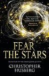 Fear the Stars (Chaos Queen, #4)