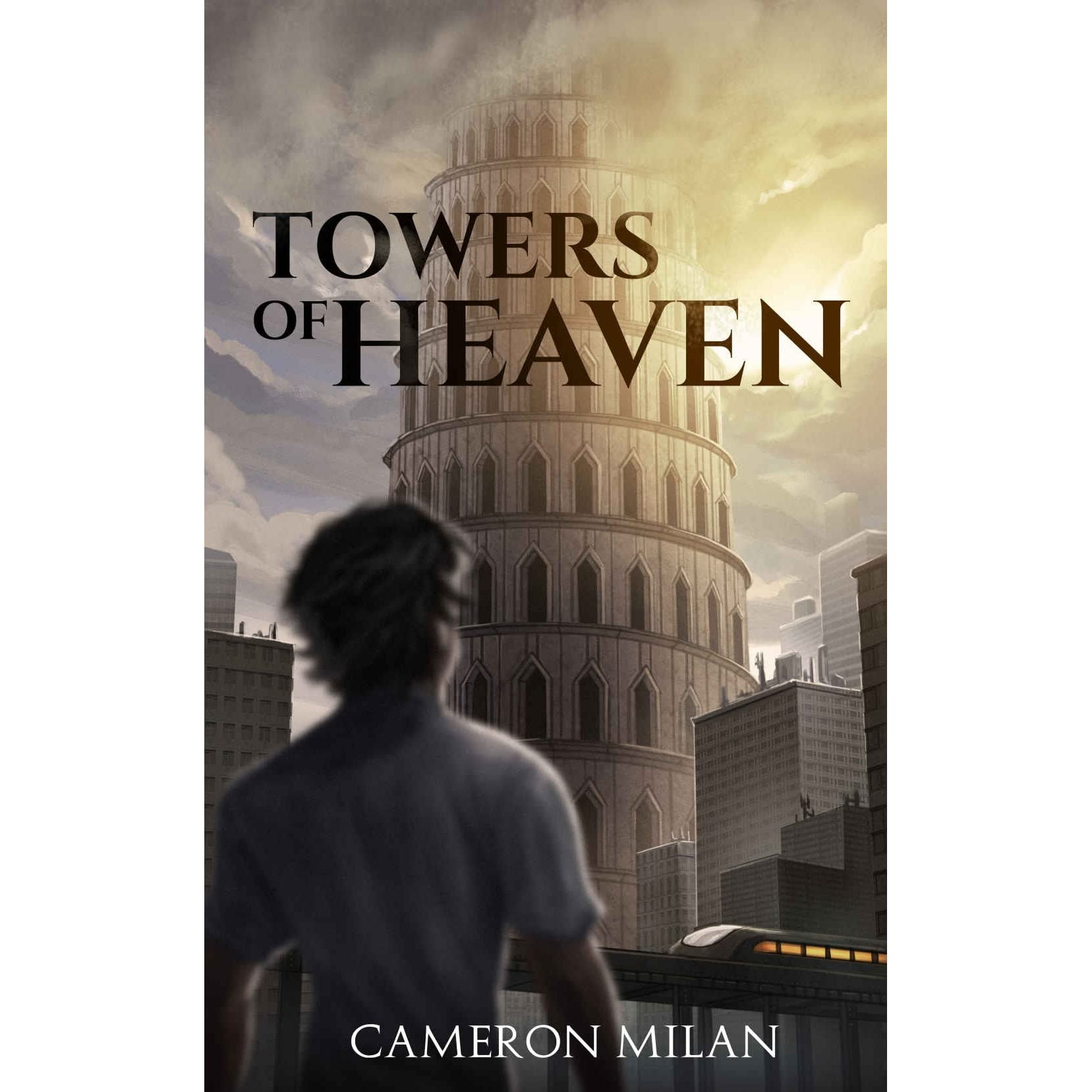 Towers of Heaven (Towers of Heaven, #1) by Cameron Milan