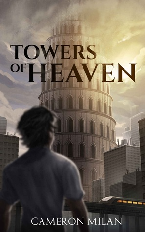 Towers of Heaven (Towers of Heaven, #1)