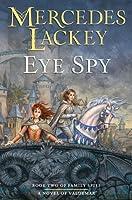 Eye Spy (Valdemar: Family Spies #2)