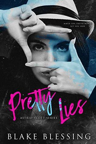 Pretty Lies (Astrid Scott #1)