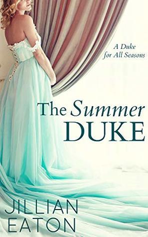 The Summer Duke (A Duke for All Seasons #3)